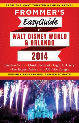Frommer's 2014 EasyGuide to Walt Disney World & Orlando, by Jason Cochran